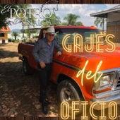 Gajes Del Oficio by El Potro De Sinaloa