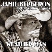 Weather Man by Jamie Bergeron