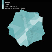 Animal Crossing Theme by Music Lab Collective