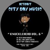 Knuckle Head Series Vol 6 by Eddie Flashin Fowlkes