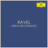Ravel - Great Recordings von Maurice Ravel