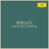Berlioz - Great Recordings de Hector Berlioz