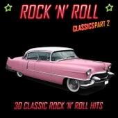 Rock 'N' Roll Classics Pt. 2: 30 Classic Rock 'N' Roll Hits de Various Artists