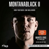 Montanablack II (Vom YouTuber zum Millionär) von Dennis Sand