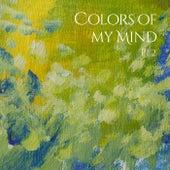 Colors of My Mind, Pt. 2 by Maria Grönlund