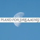 Piano for Dreaming by Various Artists