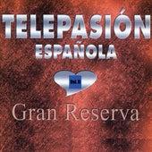 Telepasión Española, Gran Reserva (Vol. II) by German Garcia