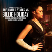 The United States vs. Billie Holiday (Original Motion Picture Score) by Kris Bowers