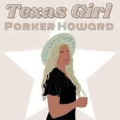 Texas Girl de Parker Howard