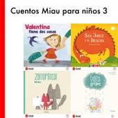 Cuentos Miau para Niños 3 (Mi Primer Libro Sobre San Jorge / Zorropintor / Felipe Tiene Gripe / Valentina Tiene Dos Casas) de Ediciones Jaguar