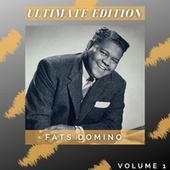 Ultimate Edition (Volume 1) by Fats Domino