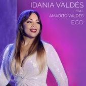 Eco (En Vivo) de Idania Valdés