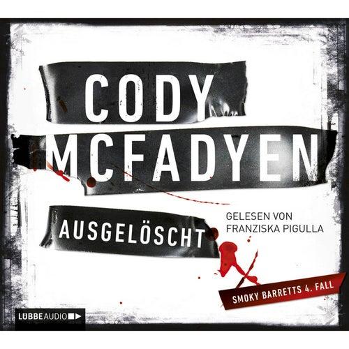 Ausgelöscht von Cody McFadyen