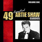 49 Essential Artie Shaw Classics, Vol. 1 de Various Artists