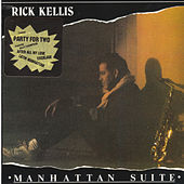Manhattan Suite de Rick Kellis