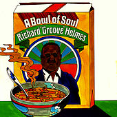 A Bowl of Soul de Richard Groove Holmes