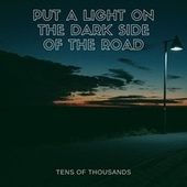 Put a Light on the Dark Side of the Road by Tens of Thousands