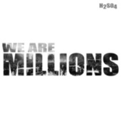 We Are Millions by H2SO4
