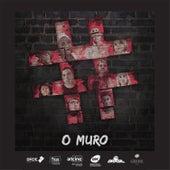 O Muro (Trilha Sonora Original da Série) by Vários Artistas