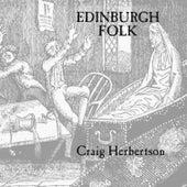 Edinburgh Folk by Craig Herbertson