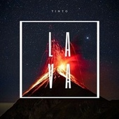 Lava by Tinto