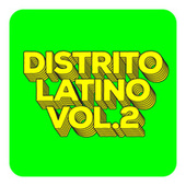 Distrito Latino Vol.2 by Various Artists