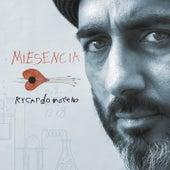 Miesencia by Rycardo Moreno