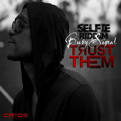Trust Them by Busy Signal