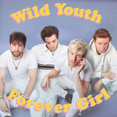 Forever Girl by Wild Youth