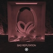 Bad Reputation (8D Audio) by 8D Tunes