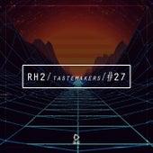 Rh2 Tastemakers #27 by Various Artists
