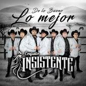 De Lo Bueno Lo Mejor by Conjunto Insistente