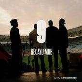 9 de Recayd Mob