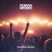 Suanda Music Episode 267 by Roman Messer