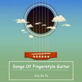 Songs of Fingerstyle Guitar de Alip Ba Ta