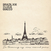 I'm Throwing My Arms Around Paris von Brazil XXI