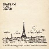 I'm Throwing My Arms Around Paris de Brazil XXI