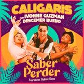 Saber Perder (Versión Salsa-Son) de Los Caligaris