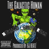 Humans Aren't Real by The Galactic Human