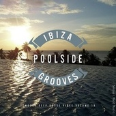 Ibiza Poolside Grooves, Vol. 18 by Various Artists