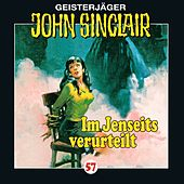 Folge 57: Im Jenseits verurteilt von John Sinclair