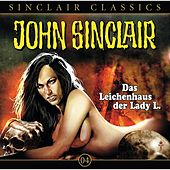 Classics Folge 4: Das Leichenhaus der Lady L. von John Sinclair
