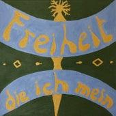 Freiheit die ich mein von Uli Kretschmer