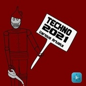 Techno 2021 by Various Artists