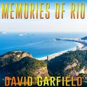 Memories of Rio by David Garfield