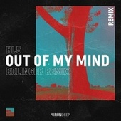 Out of My Mind (Bolinger Remix) by Hi-5