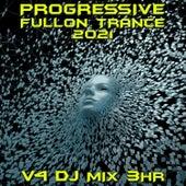Progressive Fullon Trance 2021 Top 40 Chart Hits, Vol. 4 + DJ Mix 3Hr de Progressive Goa Trance