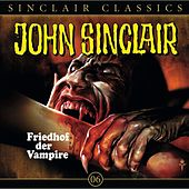 Classics Folge 6: Friedhof der Vampire von John Sinclair