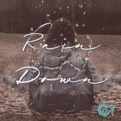 Rain Down by Cassie