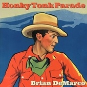 Honky Tonk Parade by Brian DeMarco